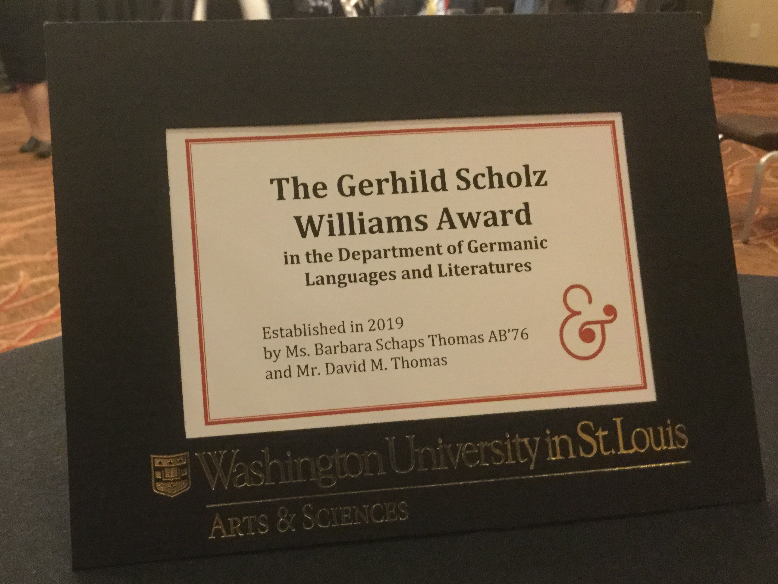 The Gerhild Scholz Williams Award in the Department of Germanic Languages & Literatures: Established in 2019 by Ms. Barbara Schaps Thomas AB'76 and Mr. David Thomas
