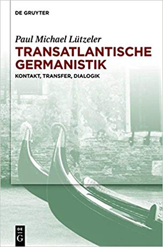 Transatlantische Germanistik. Kontakt, Transfer, Dialogik