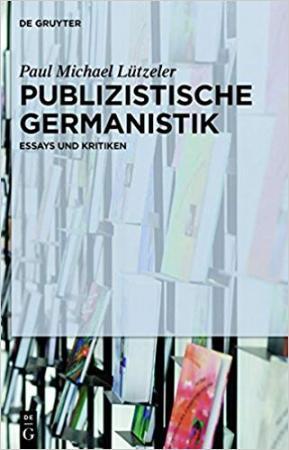 Publizistische Germanistik. Essays und Kritiken.